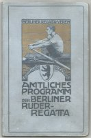 Program GER 1911 Berliner Ruder Regatta