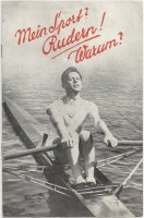 Leaflet GER 1935 My sport Rowing Why with cover photo of Herbert Buhtz GER